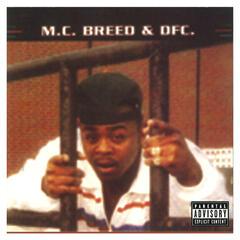 MC Breed & DFC