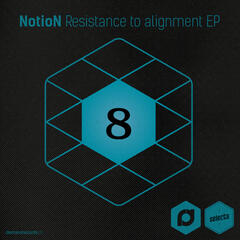 Demand Selects #8 - Resistance To Alignment EP