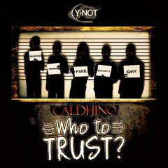 Who to Trust - Single