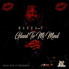 Glued To Mi Mind - Single