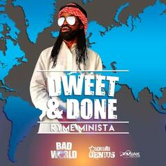Dweet And Done - Single
