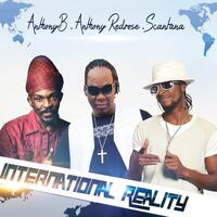 International Reality (Feat. Anthony B & Scantana) - Single