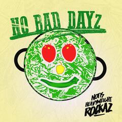 No Bad Dayz - Single