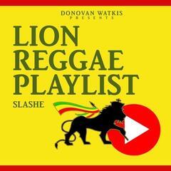 Lion Reggae Playlist