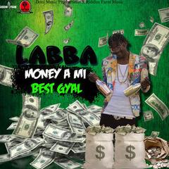Money A Mi Best Gal - Single