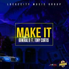 Make It (Feat Tony Curtis) - Single