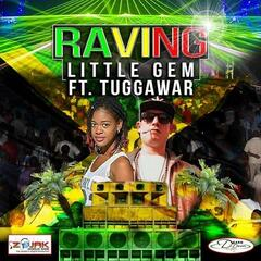 Raving (feat. Tuggawar) - Single