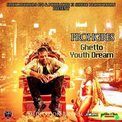 Ghetto Youth Dream - Single