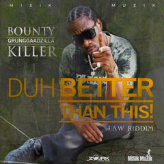 Duh Better Than This - Single
