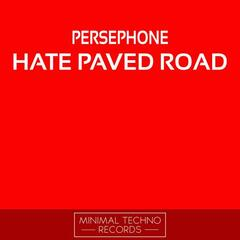 Hate Paved Road