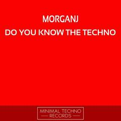 Do You Know The Techno