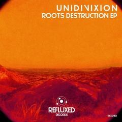 Roots Destruction EP