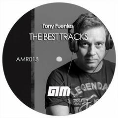 THE BEST TRACKS OF TONY FUENTES