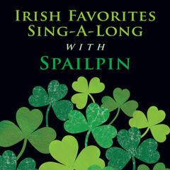 Irish Favorites Sing-A-Long with Spailpin
