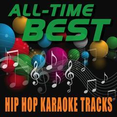 All-Time Best Hip Hop Karaoke Tracks