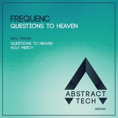 Questions to Heaven