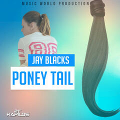 Poney Tail - Single