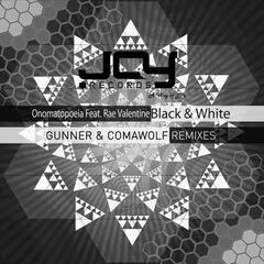 Black & White Remixes (feat. Rae Valentine)