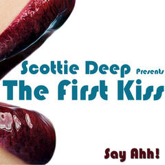 Scottie Deep presents The First Kiss