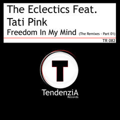 Freedom In My Mind (The Remixes - Part 01)