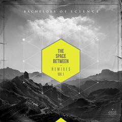The Space Between Remixes, Vol. 1