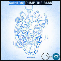 Pump the Bass, Vol. 2 - EP