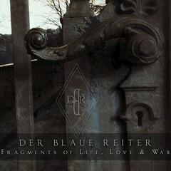 Fragments of Life, Love & War