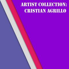 Artist Collection: Cristian Agrillo