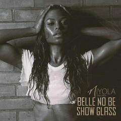 Belle No Be Show Glass