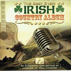 The Best Ever Irish Country Album