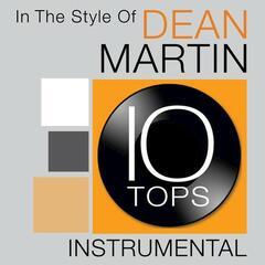 Ten Tops: Dean Martin (Instrumental)