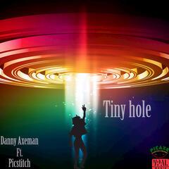 Tiny Hole