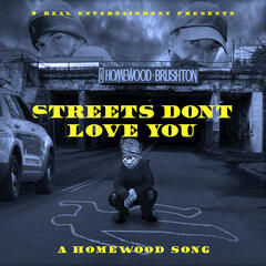 The Streets Don't Love You