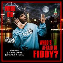 Whoo's Afraid of Fiddy