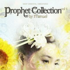 Prophet Collection, Vol. 4 (Deep Oriental Vibrations)