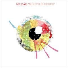 Mouth Bleeder