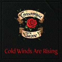 Cold Winds Are Rising
