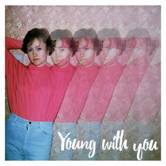 Young with You