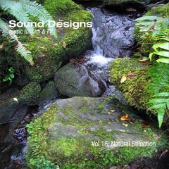 Sound Designs, Vol. 16: Natural Selection