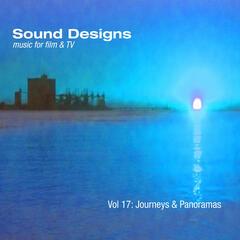 Sound Designs, Vol. 17: Journeys & Panoramas