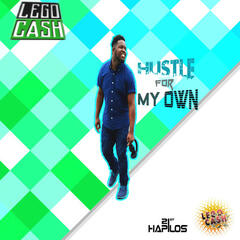 Hustle For My Own - Single
