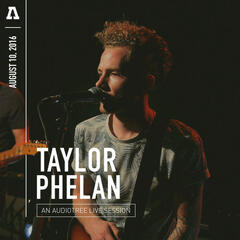 Taylor Phelan on Audiotree Live