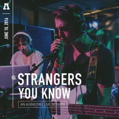 Strangers You Know on Audiotree Live