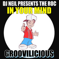 In Your Mind (DJ Neil Presents The Roc)