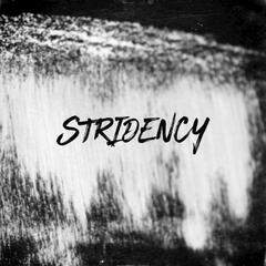 Stridency - Single