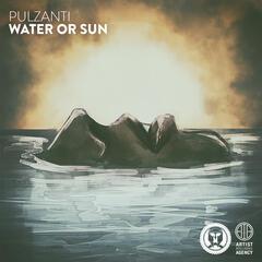 Water or Sun - Single
