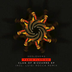 Clan of Bizzarre EP