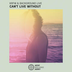 Can't Live Without - Single