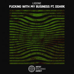 Fucking With My Business  - Single
