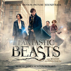 Fantastic Beasts and Where to Find Them: Original Motion Picture Soundtrack